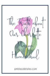 Have you considered using a Charlotte Mason approach to homeschool? Are you wondering what it's really like to be a Charlotte Mason homeschool family? In this post, I share about our first 6 weeks of following a Charlotte Mason education. I share the things that are going well and the challenges we're facing.