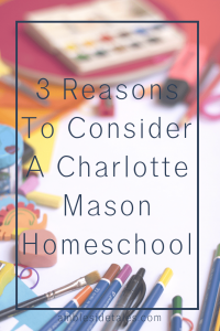 Can your family benefit from a Charlotte Mason approach to homeschool? In this post, I discuss 3 benefits of a Mason approach to education: short lessons, living books, and narration. Of course, there are many more, but these three have been particularly helpful to our homeschool.