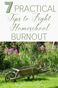 A Charlotte Mason homeschool is a lot of work. While we're working hard and reading lots of living books, I'm having to guard against homeschool burnout. In this post, I'm sharing 7 ways I'm fighting back against homeschool burnout so that we can continue to enjoy our year.