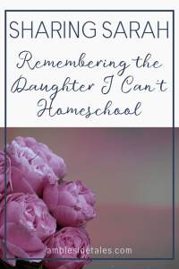 In 2014 our family experienced infant loss. Every year we celebrate our daughter's birthday. Since this is our first year of Charlotte Mason homeschool, it struck me that I would never homeschool her.