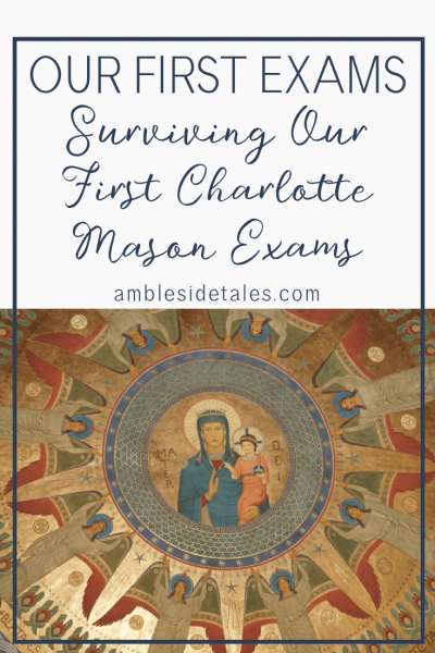 We are in the midst of our first term exams, Charlotte Mason style. In a Charlotte Mason homeschool, exams are based on narration rather than memorizing details. In this post I share about what we did and what I've learned.