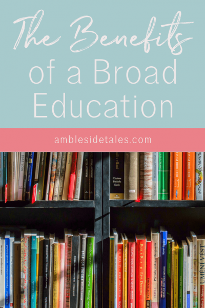 The Benefits of a Broad Education